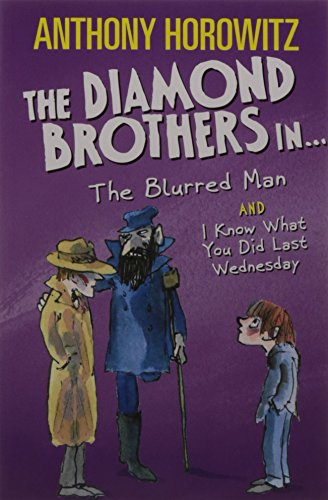 9781406364781: WALKER The Diamond Brothers In...The Blurred Man & I Know What You Did Last Wednesday