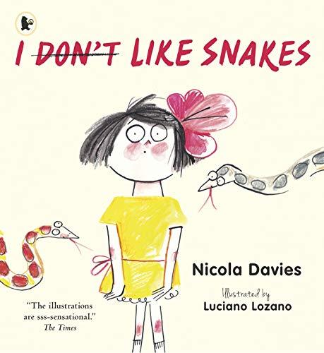 9781406365689: I (Don't) Like Snakes