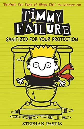 9781406365764: Timmy Failure: Sanitized for Your Protection