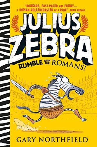9781406365870: Julius Zebra: Rumble with the Romans!