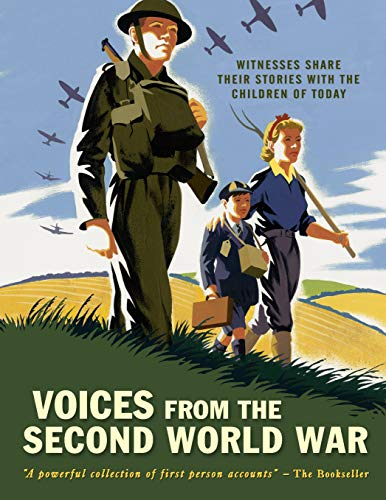 9781406365986: Voices From The Second World War