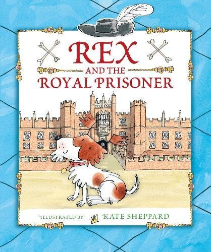 Rex and the Royal Prisoner: Anonymous