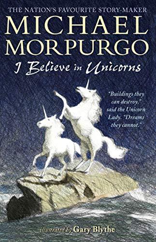 9781406366402: I Believe in Unicorns
