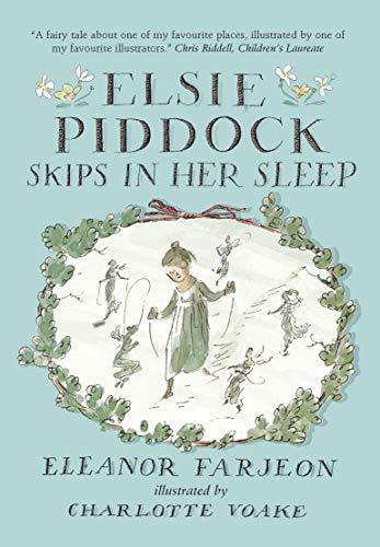 9781406366518: Elsie Piddock Skips in Her Sleep