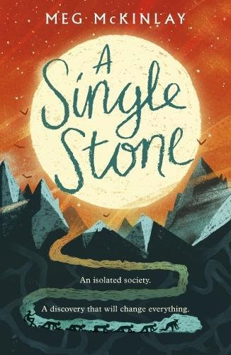 A Single Stone: McKinlay, Meg