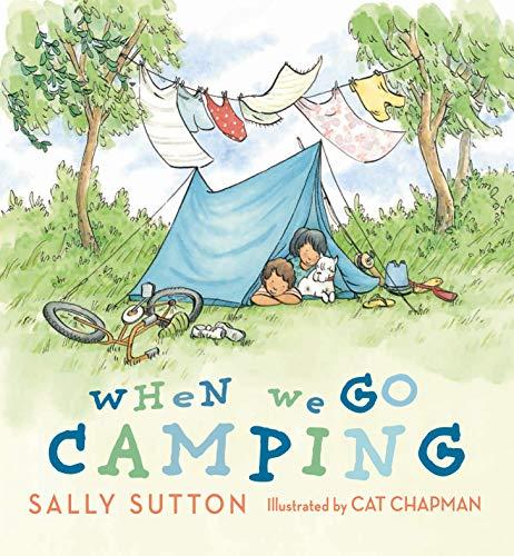 When We Go Camping: Sally Sutton