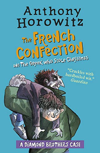 9781406369168: The Diamond Brothers in The French Confection & The Greek Who Stole Christmas