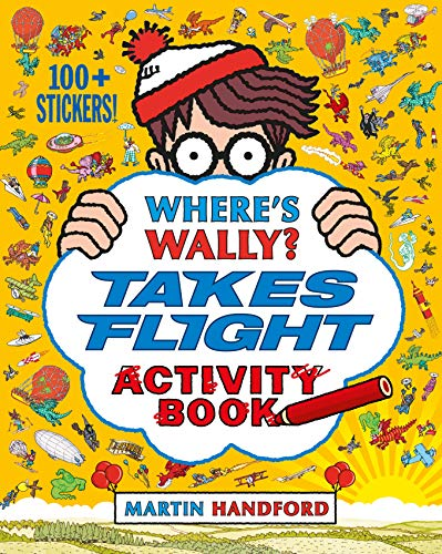 Where's Wally? Takes Flight: Activity Book: Handford, Martin