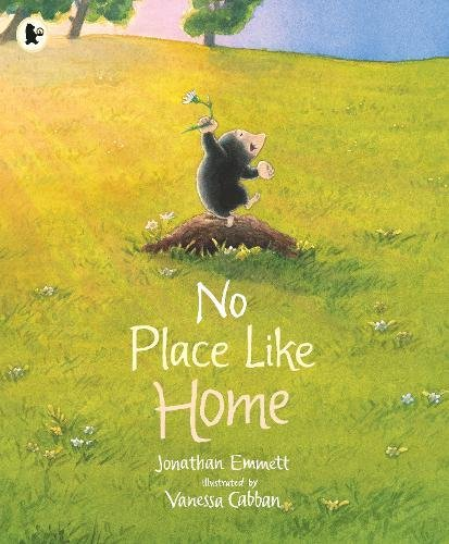 9781406373110: No Place Like Home (Mole and Friends)
