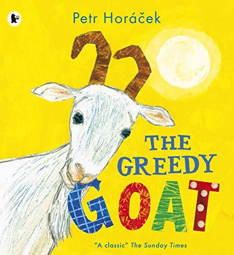 9781406373264: The Greedy Goat: 1