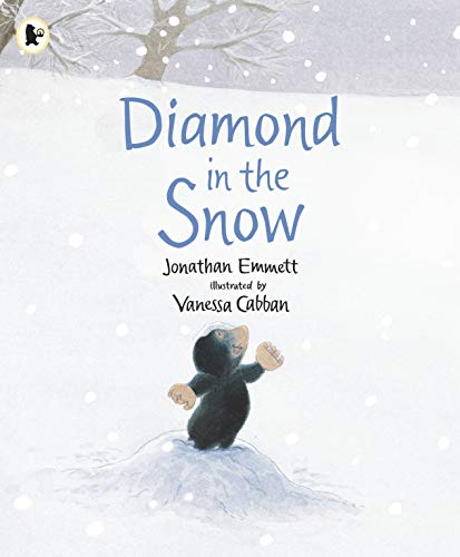 9781406373530: Diamond in the Snow (Mole and Friends)
