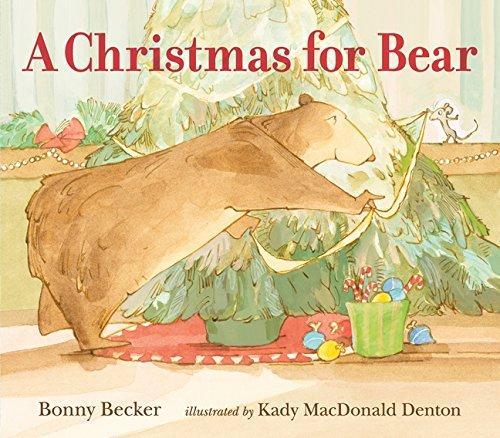 A Christmas for Bear: Kady MacDonald Denton
