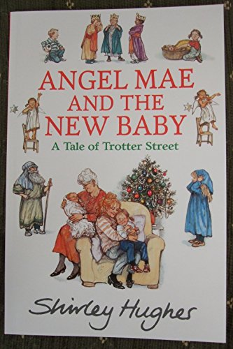 Angel Mae and The New Baby (A: Shirley Hughes