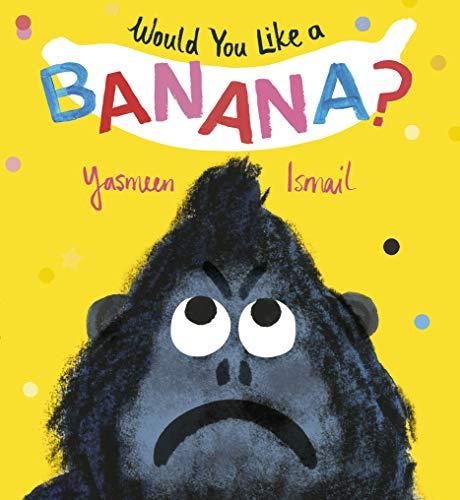 9781406375848: Would You Like a Banana?