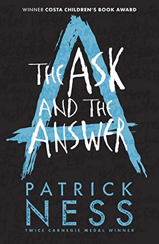 9781406379174: Chaos Walking 2. The Ask And The Answer