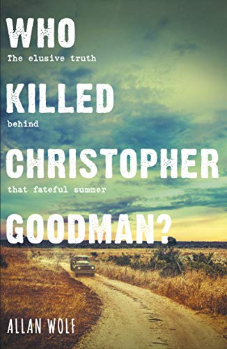 9781406379426: Who Killed Christopher Goodman?: Based on a True Crime