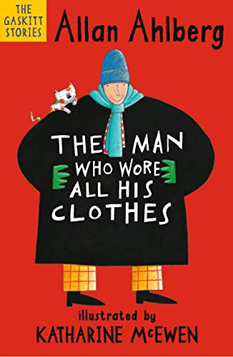 9781406381641: The Man Who Wore All His Clothes (The Gaskitts)