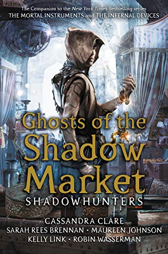 9781406385366: Ghosts of the Shadow Market