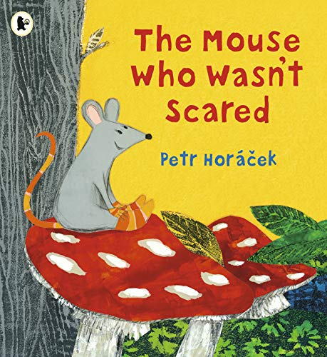 9781406386011: The Mouse Who Wasn't Scared: 1