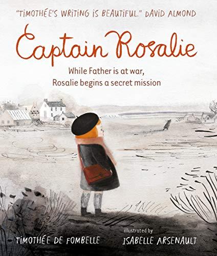 9781406386806: Captain Rosalie