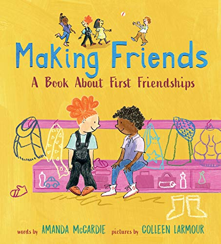 9781406387568: Making Friends: A Book About First Friendships