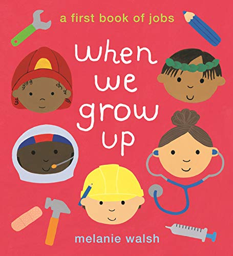 9781406387810: When We Grow Up: A First Book of Jobs