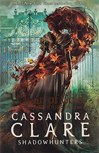 9781406390988: The Last Hours: Chain of Gold