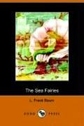 9781406500325: The Sea Fairies