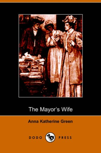 9781406501162: The Mayor's Wife