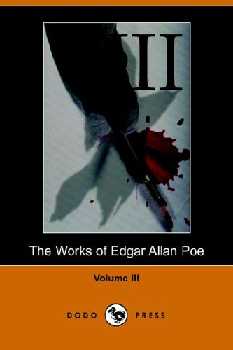 9781406501216: Works of Edgar Allan Poe - Volume 3: v. 3