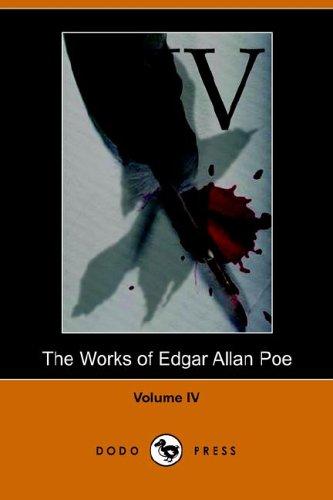 9781406501223: Works of Edgar Allan Poe - Volume 4: v. 4