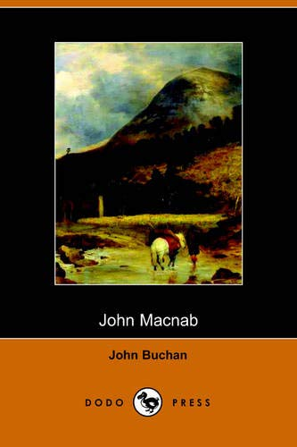 9781406501292: John Macnab (Dodo Press)