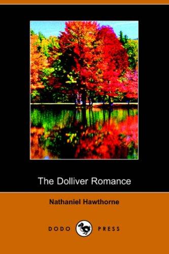 9781406501346: The Dolliver Romance