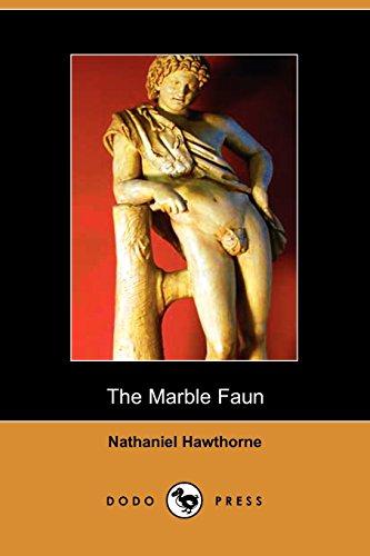 The Marble Faun (Dodo Press): Nathaniel Hawthorne