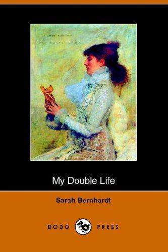 9781406501513: My Double Life: The Memoirs of Sarah Bernhardt