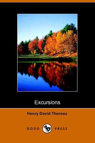 Excursions: Thoreau, Henry David