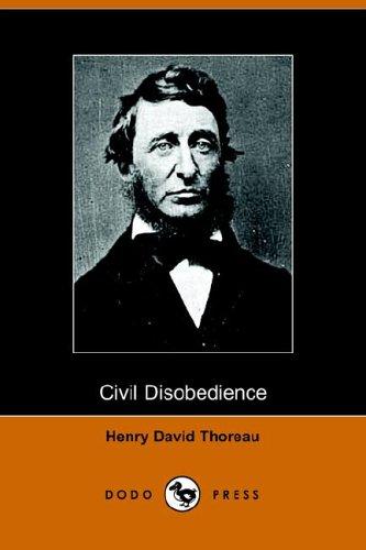 Civil Disobedience: Thoreau, Henry David