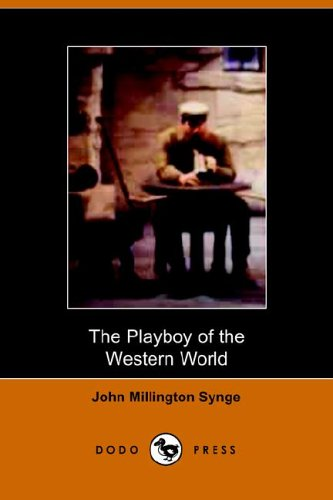 9781406501834: The Playboy of the Western World