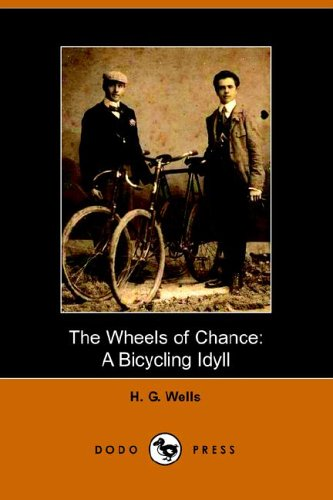 9781406502350: The Wheels of Chance: A Bicycling Idyll