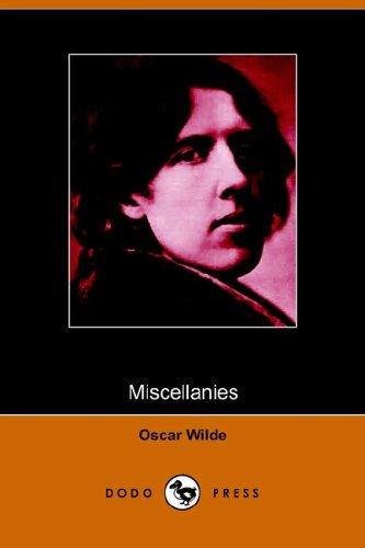Miscellanies (9781406502466) by Oscar Wilde