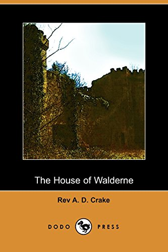 9781406502602: The House of Walderne