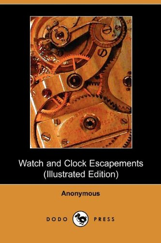 9781406502657: Watch and Clock Escapements