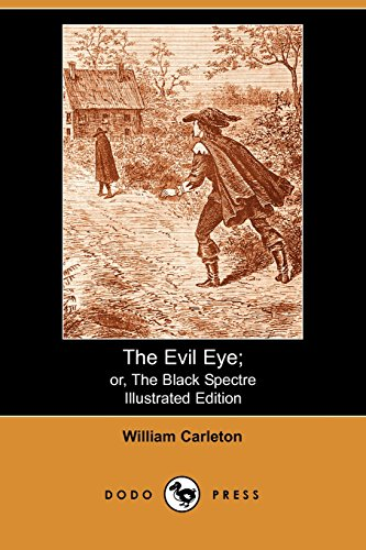 9781406502664: The Evil Eye: Or, the Black Spectre