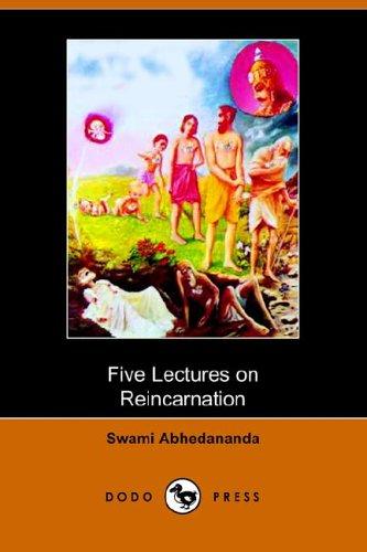 Five Lectures on Reincarnation: Swami abhedananda
