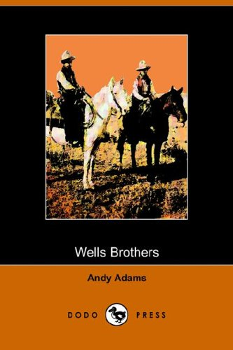 9781406504118: Wells Brothers: The Young Cattle Kings