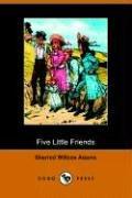 9781406504835: Five Little Friends