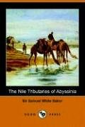 9781406504996: The Nile Tributaries of Abyssinia