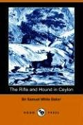 9781406505009: The Rifle and Hound in Ceylon