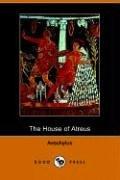 The House of Atreus (Paperback): Aeschylus