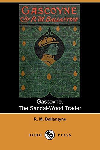 9781406505306: Gascoyne, the Sandal-Wood Trader